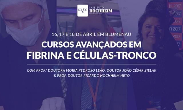 Cursos avançados em Fibrina e Células-Tronco